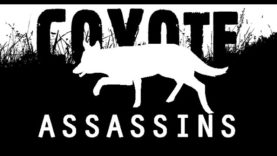 Coyote Assassins Episode 4, Four COYOTES DONE!