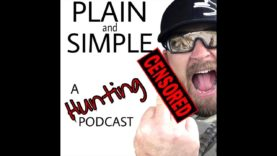 "#020-""Plain and Simple""  A Hunting Podcast with The Dog Soldier: BiG AL Morris from FoxPro"