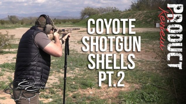 CIC Reviews | Best Coyote Shotgun Shell Pt.2
