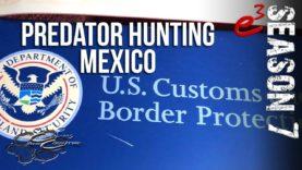 COYOTE HUNTING | S7 E3 Predator Hunting in Mexico